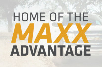 The Maxx Advantage