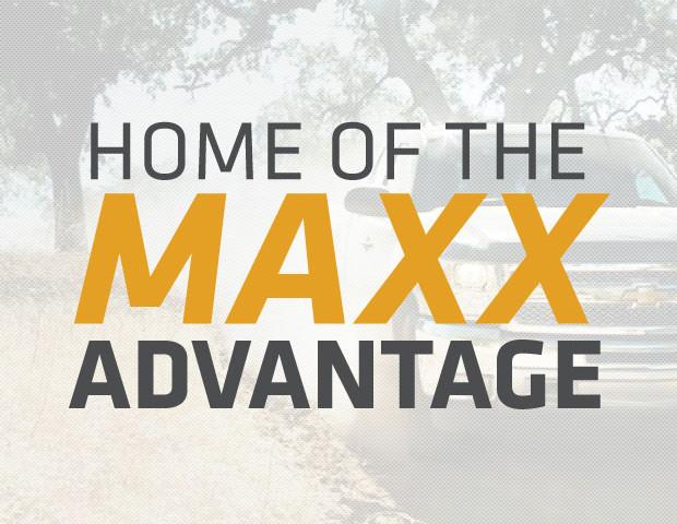 The Maxx Advantage